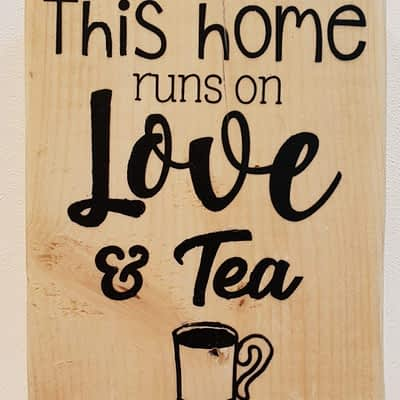This Home Runs on Love and Tea - A Great Tea Lover Gift